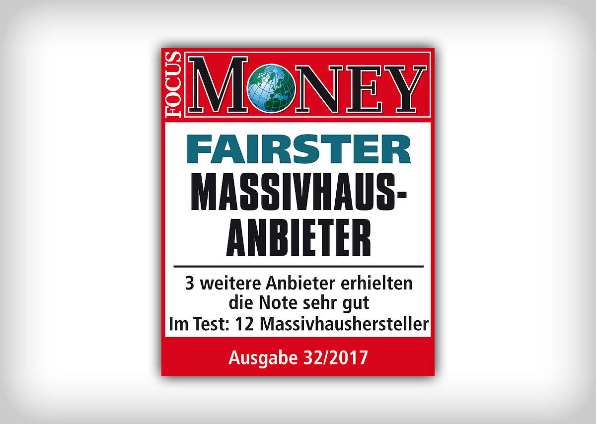 Focus Money - BAUMEISTER-HAUS istFairster Massivhausanbieter Siegel